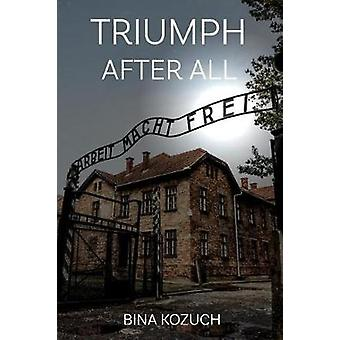 Triumph After All by Triumph After All - 9781543939859 Book