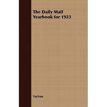 The Daily Mail Yearbook for 1923 by Various