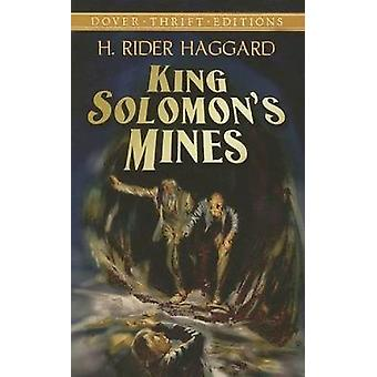 King Solomons Mines by Haggard & H Rider