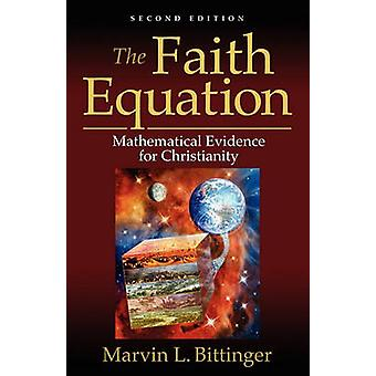 The Faith Equation by Bittinger & Marvin L.