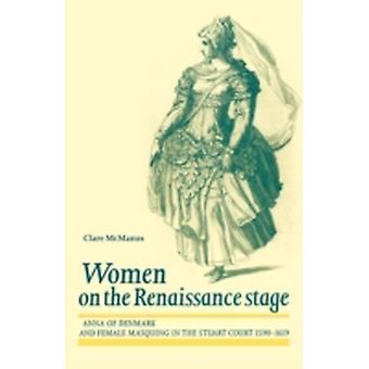 النساء على خشبة مسرح النهضة من قبل كلير ماكمانوس