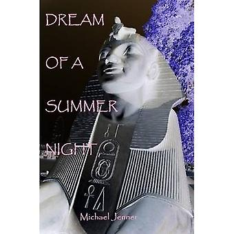 Dream of a Summer Night by Jenner & Michael