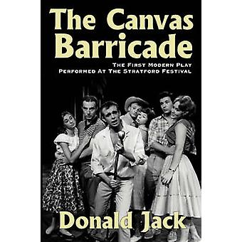 The Canvas Barricade by Jack & Donald