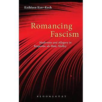 Romancing Fascism by KerrKoch & Kathleen