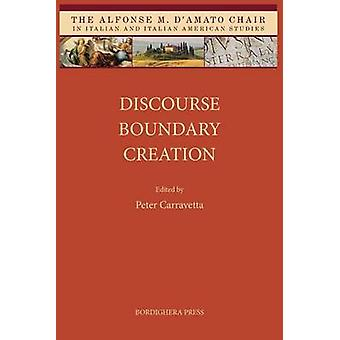 Discourse Boundary Creation by Carravetta & Peter