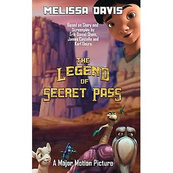 The Legend of Secret Pass by Davis & Melissa