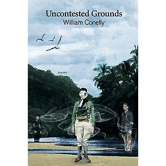 Unangefochtene Grounds Poems von Conelly & William