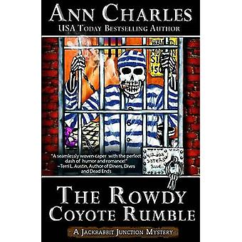 The Rowdy Coyote Rumble by Charles & Ann