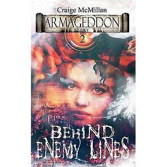 Behind Enemy Lines Supernatural Meddling by McMillan & Craige