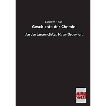 Geschichte der Chemie by von Meyer & Ernst