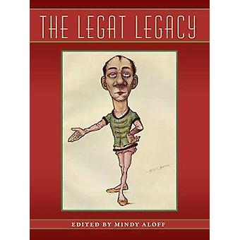 The Legat legacy by Mindy Aloff - 9780813068121 Book