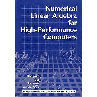 Numerical Linear Algebra on High-performance Computers by Jack J. Don