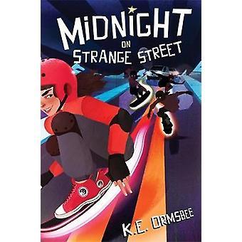 Midnight On Strange Street by K. E. Ormsbee - 9781368047685 Book
