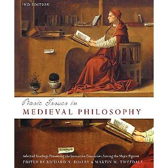 Basic Issues in Medieval Philosophy - Selected Readings Presenting the