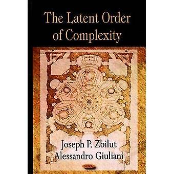 Latent järjestys monimutkaisuus Joseph P. Zbilut - Alessandro Giuliani