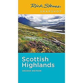 Rick Steves Snapshot Scottish Highlands (Second Edition) by Cameron H