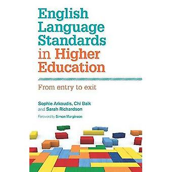 English Language Standards in Higher Education - From Entry to Exit by