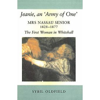Jeanie - an 'Army of One' - Mrs Nassau Senior - 1828-1877 - the First