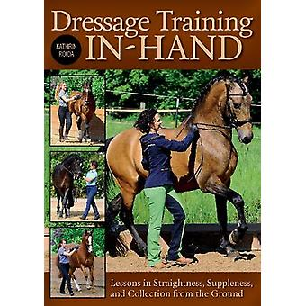 Dressage Training In-Hand - Lessons in Straightness - Suppleness - and