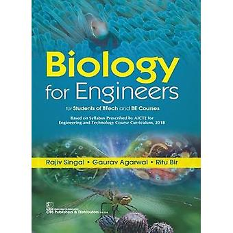Biology For Engineers - For Students of BTech and BE Courses by Rajiv