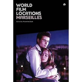 World Film Locations - Marseilles by Marcelline Block - 9781841507231
