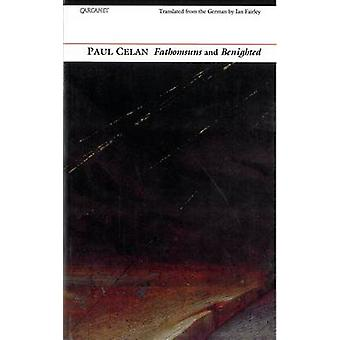 Fathomsuns and Benighted by Paul Celan - Ian Fairley - 9781857545043