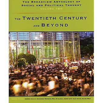 The Broadview Anthology of Social and Political Thought: The Twentieth Century and Beyond: 2