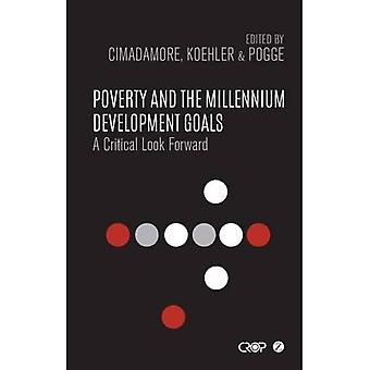 Poverty and the Millennium Development Goals: A Critical Look Forward (Crop)