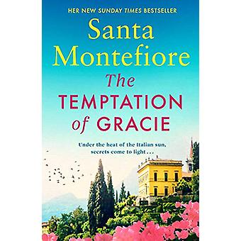 The Temptation of Gracie by Santa Montefiore - 9781471169618 Book