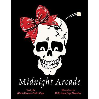 Midnight Arcade by Gloria Eleanor Porter Pope - 9781543960396 Book