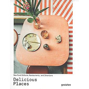 Delicious Places - New Food Culture - Restaurants and Interiors by Ges