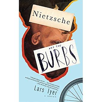Nietzsche And The Burbs by Lars Iyer - 9781612198125 Book