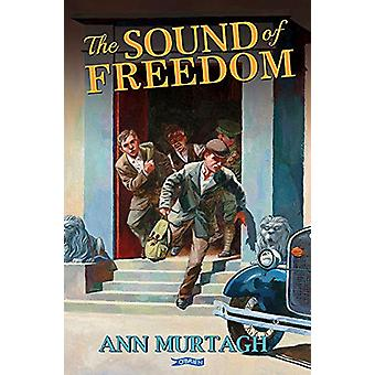 The Sound of Freedom by Ann Murtagh - 9781788491259 Book