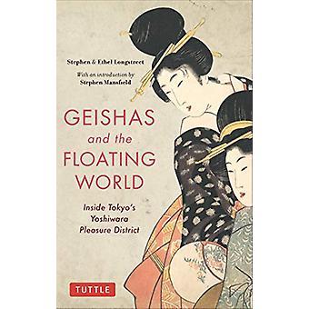 Geishas and the Floating World - Inside Tokyo's Yoshiwara Pleasure Dis