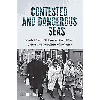 Betwiste en gevaarlijke zeeën - Noord-Atlantische vissers - Hun vrouwen