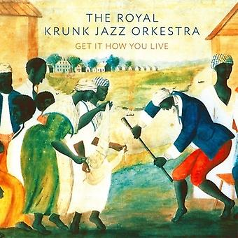 Royal Krunk Jazz Orkestra - Get It How You Live [CD] USA import