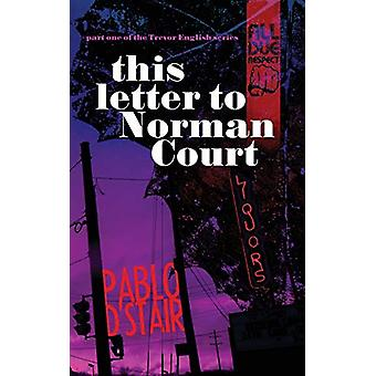 this letter to Norman Court by Pablo D'Stair - 9781643960951 Book