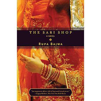 The Sari Shop - Rupa Bajwan romaani - 9780393326901 Kirja