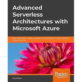 Microsoft Azure を使用した高度なサーバーレス アーキテクチャ - デザイン コンプレ