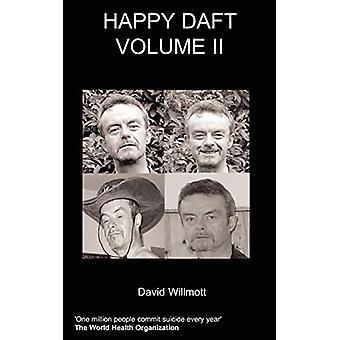 Happy Daft - Vol. II by D. Willmott - 9781847474353 Book