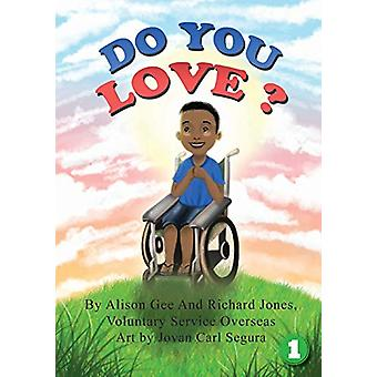 Do You Love? by Alison Gee - 9781925901405 Book