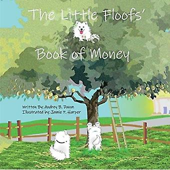 The Little Floofs Book of Money par Audrey Daum