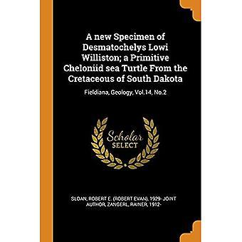 Um novo espécime de Desmatochelys Lowi Williston; Uma Tartaruga Marinha Cheloniid Primitiva do Cretáceo da Dakota do Sul: Fieldiana, Geologia, Vol.14, No.2