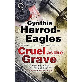 Cruel as the Grave 22 A Bill Slider Mystery 22