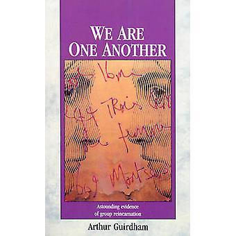 We Are One Another by Dr Arthur Guirdham