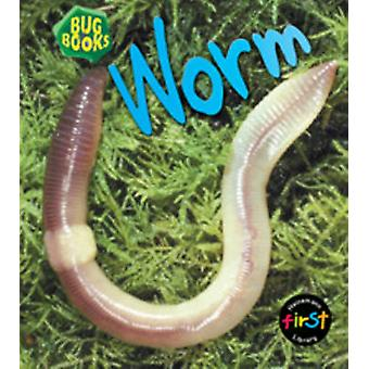 Worm 2nd Revised edition by Jill Bailey