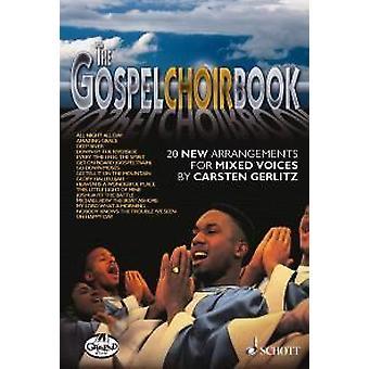 The Spiritual & Gospel Choir Book gemischter Chor Score