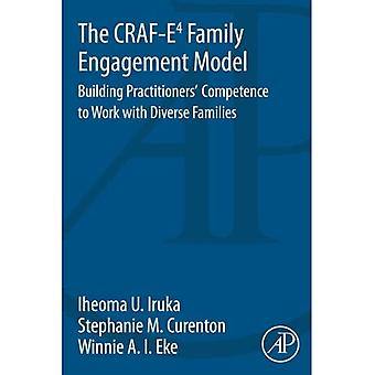 The CRAF-E4 Family Engagement Model: Building Practitioners' Competence to Work with Diverse Families