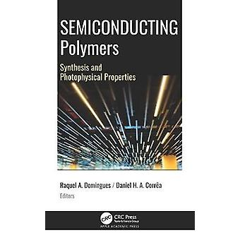 Semiconducting Polymers Synthesis and Photophysical Properties