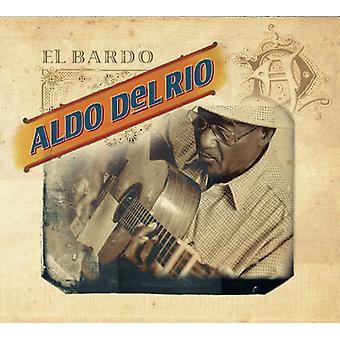 Aldo Del Rio - El Bardo [CD] USA import